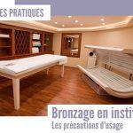 Bronzage en Institut: les Bonnes Pratiques