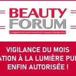 Beauty Forum: Vigilance – Épilation à la lumière pulsée : enfin autorisée!