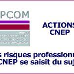 Les risques professionnels: la CNEP se saisit du sujet