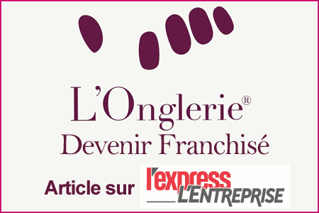 Devenir Franchisé L'Onglerie