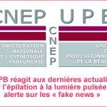 Réaction aux dernières actualités sur l'épilation à la lumière pulsée et alerte sur les « fake news »