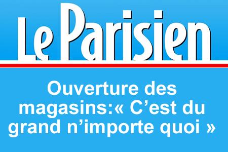 Le Parisien – 21/03/2021 : Ouverture des magasins:« C'est du grand n'importe quoi »